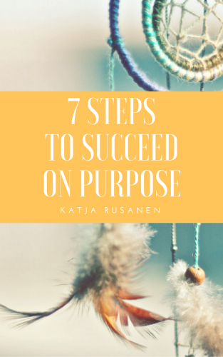 7 Steps to Succeed on Purpose (cover)